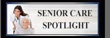 Senior Care Spotlight