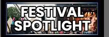 Festival Spotlight