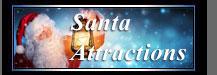 Santa Attractions