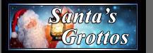 Santa Grottos
