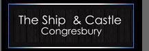 The Ship and Castle at Congresbury